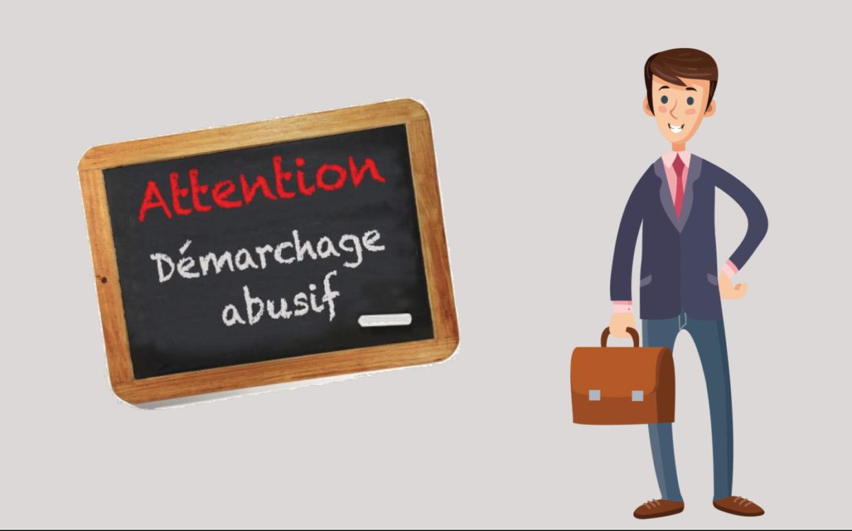 Attention au démarchage abusif
